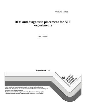 Primary view of object titled 'DIM and diagnostic placement for NIF experiments'.