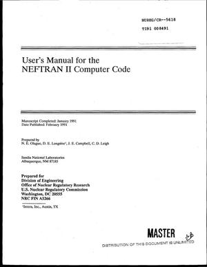 Primary view of object titled 'User`s manual for the NEFTRAN II computer code'.