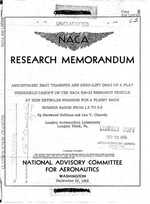 Primary view of object titled 'Aerodynamic heat transfer and zero-lift of a flat windshield canopy on the NACA RM-10 research vehicle at high Reynolds numbers for a flight Mach number range from 1.5 to 3.0'.