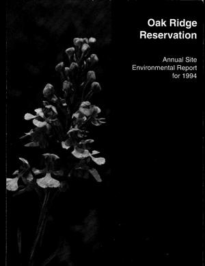 Primary view of object titled 'Oak Ridge Reservation Annual Site environmental report for 1994'.