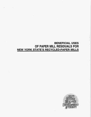 Primary view of object titled 'Beneficial uses of paper mill residuals for New York State`s recycled-paper mills. Final report'.
