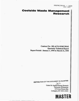 Primary view of object titled 'Coolside waste management research. Quarterly technical report, January 1--March 31, 1995'.