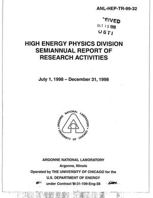 Primary view of object titled 'High Energy Physics Division semiannual report of research activities July 1, 1998--December 31, 1998.'.