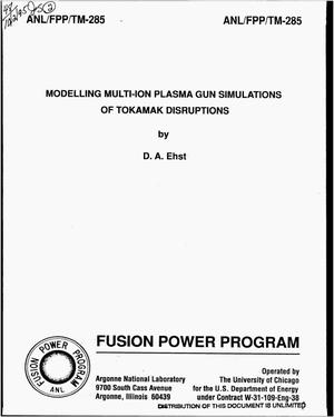 Primary view of object titled 'Modelling multi-ion plasma gun simulations of Tokamak disruptions'.