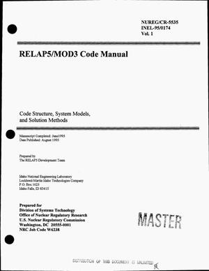Primary view of object titled 'RELAP5/MOD3 code manual: Code structure, system models, and solution methods. Volume 1'.