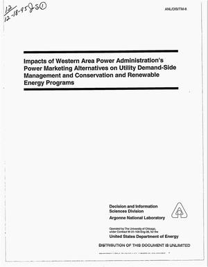 Primary view of object titled 'Impacts of Western Area Power Administration`s power marketing alternatives on utility demand-side management and conservation and renewable energy programs'.