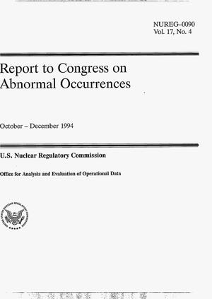 Primary view of object titled 'Report to Congress on abnormal occurrences, October--December 1994. Volume 17, No. 4'.