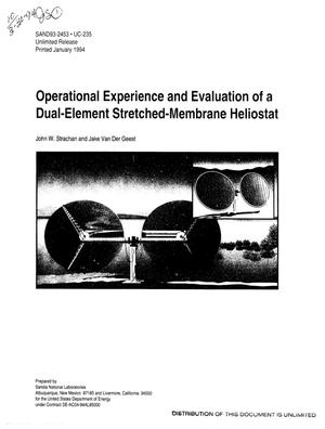 Primary view of object titled 'Operational experience and evaluation of a dual-element stretched-membrane heliostat'.