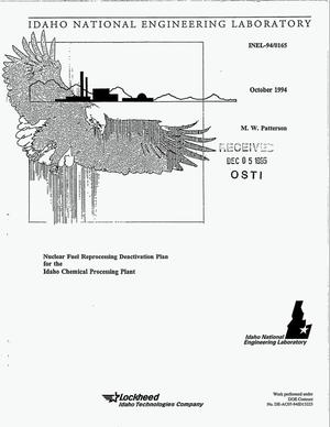 Primary view of object titled 'Nuclear fuel reprocessing deactivation plan for the Idaho Chemical Processing Plant, Revision 1'.