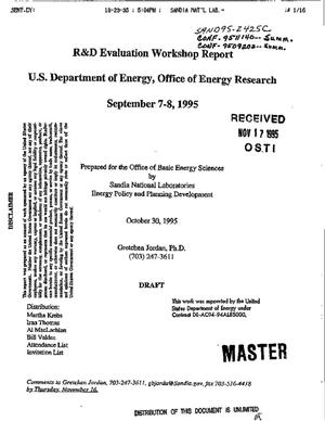 Primary view of object titled 'R and D Evaluation Workshop report, U.S. Department of Energy, Office of Energy Research, September 7--8, 1995'.