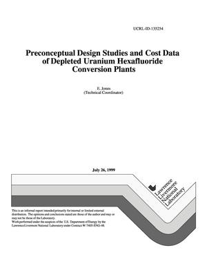 Primary view of object titled 'Preconceptual design studies and cost data of depleted uranium hexafluoride conversion plants'.