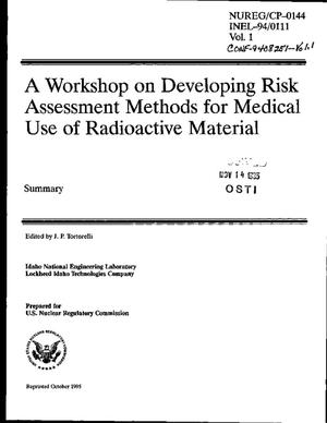 Primary view of object titled 'A workshop on developing risk assessment methods for medical use of radioactive material. Volume 1: Summary'.