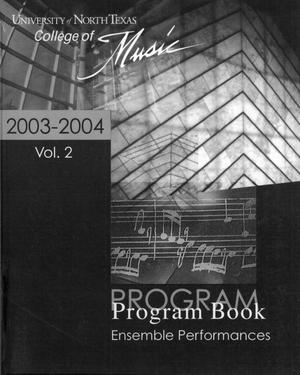 Primary view of College of Music program book 2003-2004 Ensemble Performances Vol. 2