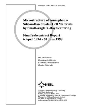 Primary view of object titled 'Microstructure of Amorphous-Silicon-Based Solar Cell Materials by Small-Angle X-Ray Scattering; Final Subcontract Report: 6 April 1994 - 30 June 1998'.