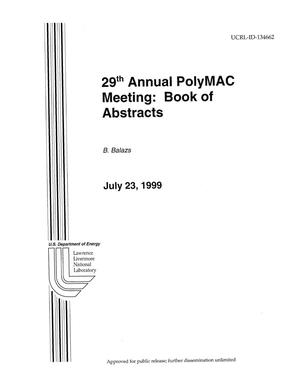 Primary view of object titled '29th Annual PolyMAC Meeting: book of abstracts'.