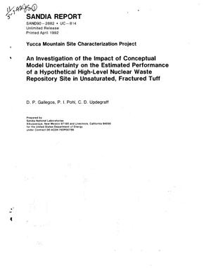 Primary view of object titled 'An investigation of the impact of conceptual model uncertainty on the estimated performance of a hypothetical high-level nuclear waste repository site in unsaturated, fractured tuff; Yucca Mountain Site Characterization Project'.