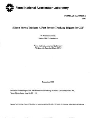 Primary view of object titled 'Silicon vertex tracker: A fast precise tracking trigger for CDF'.