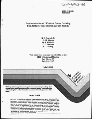 Primary view of object titled 'Implementation of ISO 10110 optics drawing standards for the National Ignition Facility'.