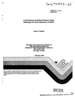 Primary view of object titled 'A performance goal-based seismic design philosophy for waste repository facilities'.