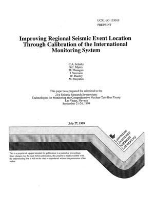 Primary view of object titled 'Improving regional seismic event location through calibration of the international monitoring system'.