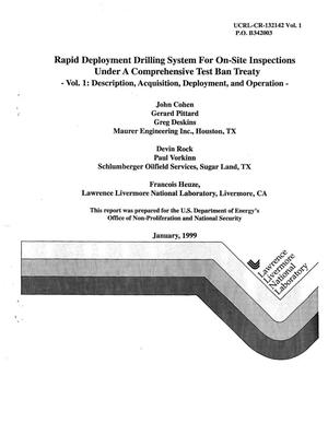 Primary view of object titled 'Rapid deployment drilling system for on-site inspections under a comprehensive test ban treaty vol. 1: description, acquisition, deployment, and operation vol. 2: appendices'.