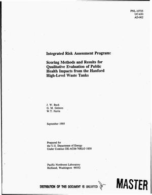 Primary view of object titled 'Scoring methods and results for qualitative evaluation of public health impacts from the Hanford high-level waste tanks. Integrated Risk Assessment Program'.
