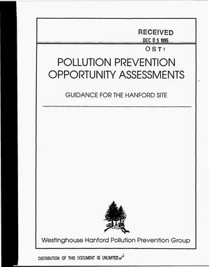 Primary view of object titled 'Pollution prevention opportunity assessments. Guidance for the Hanford Site'.