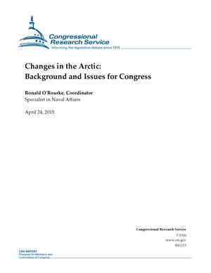 Primary view of Changes in the Arctic: Background and Issues for Congress