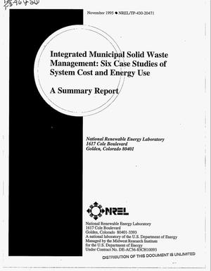 Primary view of object titled 'Integrated municipal solid waste management: Six case studies of system cost and energy use. A summary report'.