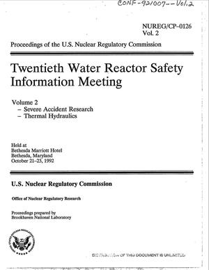 Primary view of object titled 'Proceedings of the US Nuclear Regulatory Commission twentieth water reactor safety information meeting; Volume 2, Severe accident research, Thermal hydraulics'.
