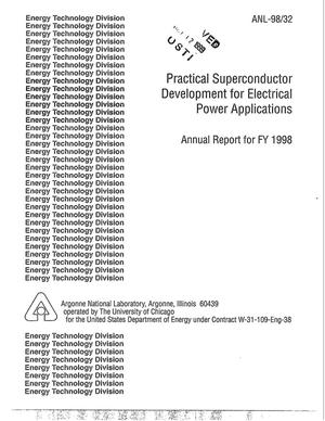 Primary view of object titled 'Practical superconductor development for electrical power applications annual report for FY 1998.'.
