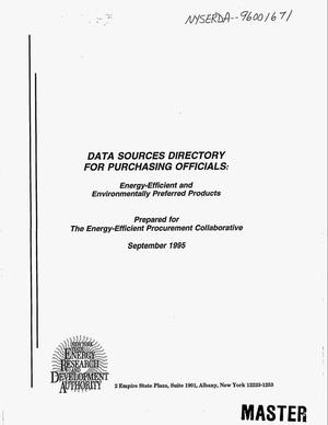 Primary view of object titled 'Data sources directory for purchasing officials: Energy-efficient and environmentally preferred products'.
