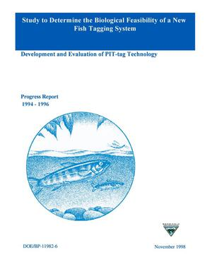 Primary view of object titled 'A Study to Determine the Biological Feasibility of a New Fish Tagging System; Annual Report 1994-1996.'.