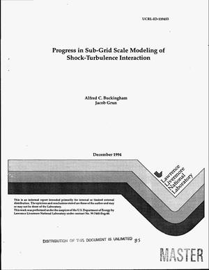 Primary view of object titled 'Progress in sub-grid scale modeling of shock-turbulence interaction'.