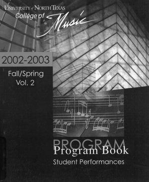 Primary view of object titled 'College of Music program book 2002-2003 Student Performances Vol. 2'.