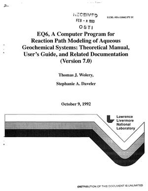 Primary view of object titled 'EQ6, a computer program for reaction path modeling of aqueous geochemical systems: Theoretical manual, user`s guide, and related documentation (Version 7.0); Part 4'.
