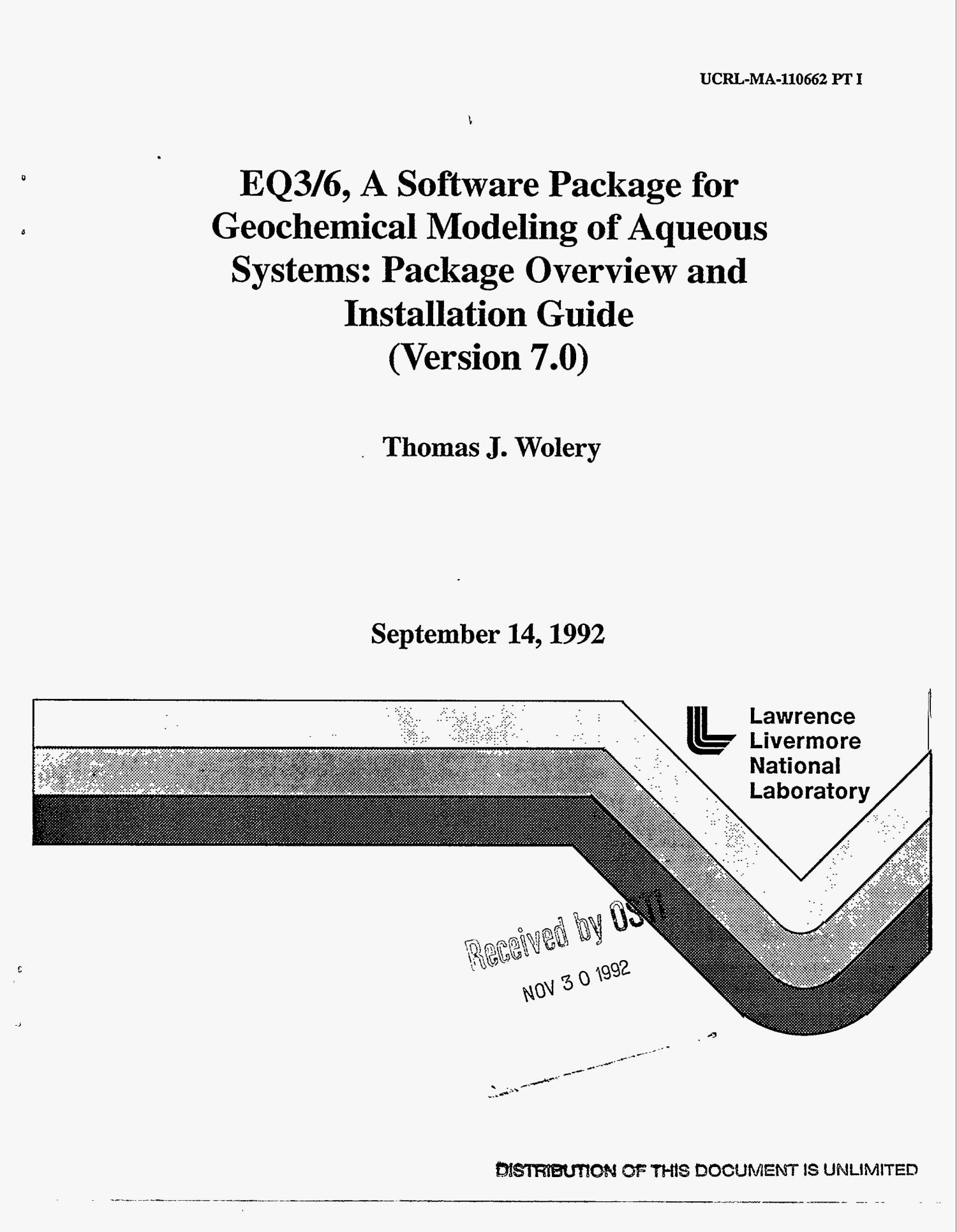 EQ3/6, a software package for geochemical modeling of aqueous systems: Package overview and installation guide (Version 7.0)                                                                                                      [Sequence #]: 1 of 74