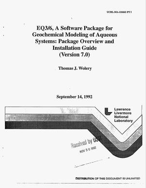 Primary view of object titled 'EQ3/6, a software package for geochemical modeling of aqueous systems: Package overview and installation guide (Version 7.0)'.