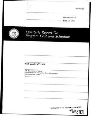 Primary view of object titled 'Quarterly report on program cost and schedule; First quarter FY 1989'.