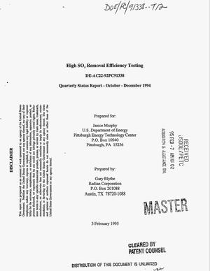Primary view of object titled 'High SO{sub 2} removal efficiency testing. Quarterly status report, October 1994--December 1994'.