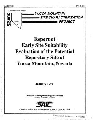 Primary view of object titled 'Report of early site suitability evaluation of the potential repository site at Yucca Mountain, Nevada; Yucca Mountain Site Characterization Project'.