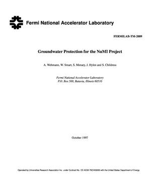 Primary view of object titled 'Groundwater protection for the NuMI project'.