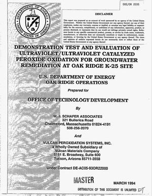 Primary view of object titled 'Demonstration test and evaluation of ultraviolet/ultraviolet catalyzed peroxide oxidation for groundwater remediation at Oak Ridge K-25 Site'.