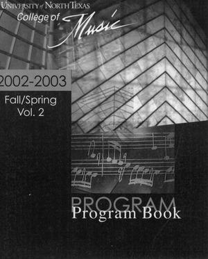 Primary view of object titled 'College of Music program book 2002-2003 Ensemble Performances Vol. 2'.