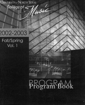 Primary view of object titled 'College of Music program book 2002-2003 Ensemble Performances Vol. 1'.