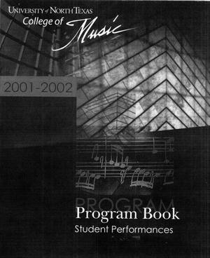 Primary view of object titled 'College of Music program book 2001-2002 Student Performances Vol. 2'.