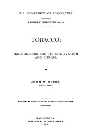 Tobacco : instructions for its cultivation and curing.