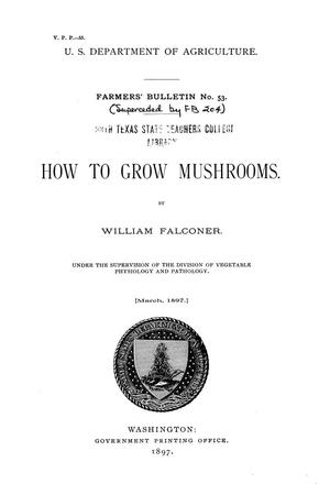 Primary view of object titled 'How to grow mushrooms.'.