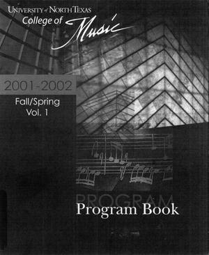 Primary view of object titled 'College of Music program book 2001-2002 Ensemble Performances Vol. 1'.