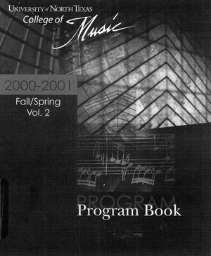 Primary view of object titled 'College of Music program book 2000-2001 Ensemble Performances Vol. 2'.